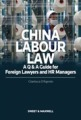 China Labour Law: A Q&A Guide for Foreign Lawyers and HR Managers